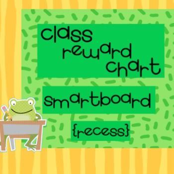 Class Reward Chart - SmartBoard - RECESS