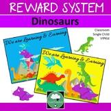 Class Reward System DINOSAURS Classroom Management Token System
