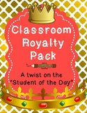 Class Royalty Student of the Day (Getting to Know You) Pack