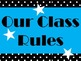 Class Rules Bulletin Board Set (black and white polka dots)