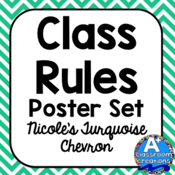 Class Rules Poster Set: Nicole's Turquoise Chevron