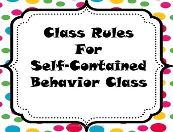 Class Rules Posters for Self-Contained Behavior Class