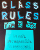 Class Rules- The 3 B's
