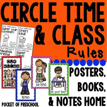 Class Rules and Circle Time Rules Posters, Books, and Positive Notes Home