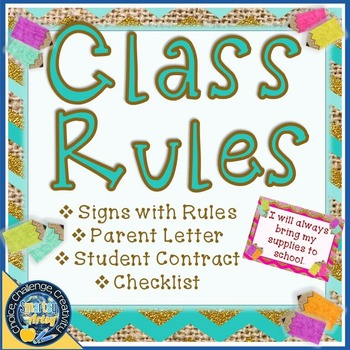 Class Rules with Student Contract and Parent Letter Burlap and Bright Theme
