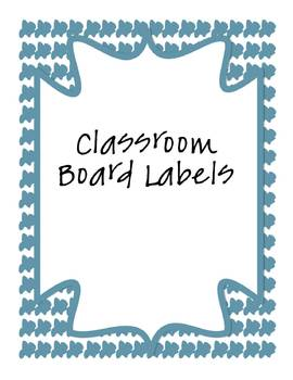 Class Schedule Board Labels (Includes Month Labels)