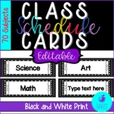 Class Schedule Cards EDITABLE Black and White Design