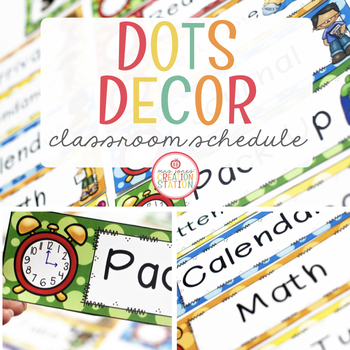 Editable Daily Schedule Cards {Dots Classroom Set}