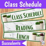 Class Schedule   Succulents