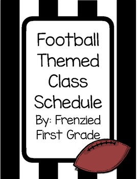 Class Schedule with Visuals - Sports or Football Theme