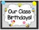 Class Set- Name Tags, Class Passes, Birthday Recorder (Editable) BEE THEME