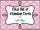 Class Set of Valentine's Cards