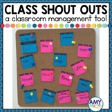 Class Shout Outs A positive classroom management tool to e