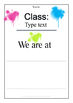 Class Sign- We are at...