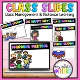 Class Slides // Distance Learning // Classroom Management