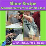 Slime:  A Recipe For The Whole Class  FREEBIE