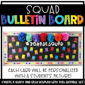 Class Squad Bulletin Board