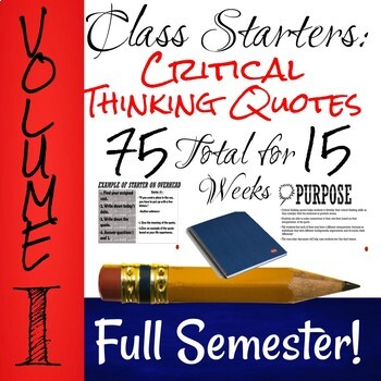 Class Starters Volume I: Critical Thinking Quotes for the Beginning of Class!