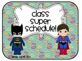 Class Superhero Schedule!