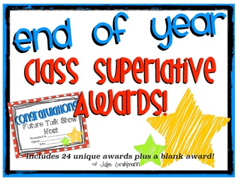 Class Superlatives: End of Year Awards