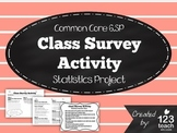 Class Survey Activity - Common Core 6th Grade Statistics Project
