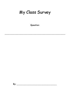 Class Survey Project - Data, Tables, and Graphs