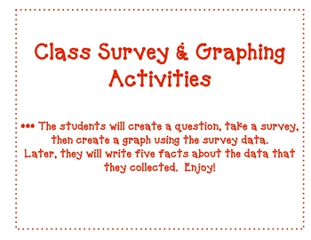 Class Survey and Graphing Activities