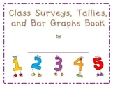 Class Surveys, Tally Charts, and Bar Graphs