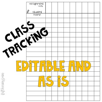 Class Tracking Chart: Editable and As Is