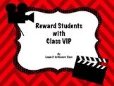 Class VIP - Reward System