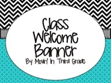 Class Welcome Banner