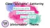Class 'Welcome' Lettering - Watercolour Theme