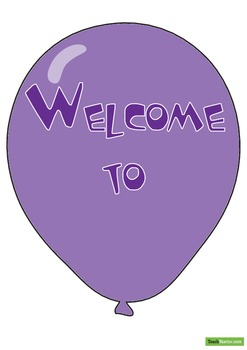 Class Welcome Sign – Balloons