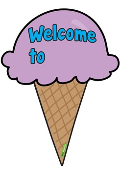 Class Welcome Sign – Ice Creams