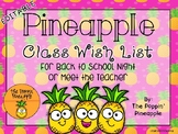Class Wish List for Meet the Teacher in Tropical Pineapple Theme EDITABLE
