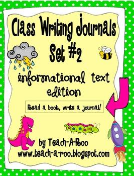 Class Writing Journals- Set #2  Informative Writing