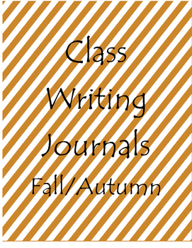 Class Writing Journals for Fall/Autumn