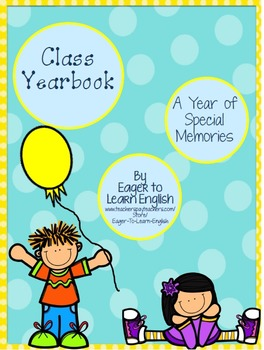 Class Yearbook for Primary Grades (in English & Spanish!)