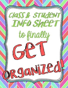 Class and Student Information Sheet