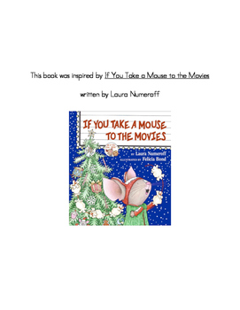 Class book based on If You Take a Mouse to the Movies