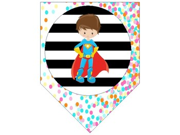 Class decor- SUPER HERO- WELCOME banner