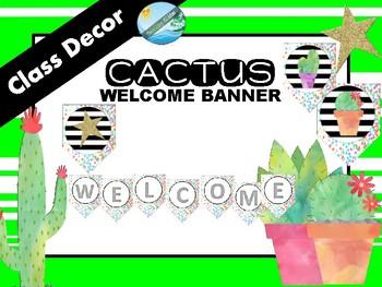 Class decor / theme - WELCOME banner- CACTUS