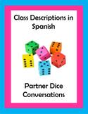 Class descriptions / School Supplies in Spanish Dice Conversations