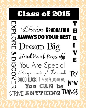 Class of 2015 : End of the Year Poster : Tangerine