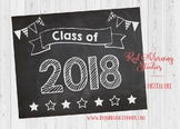 Class of 2018 sign - PRINTABLE