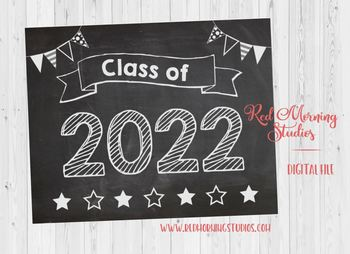 Class of 2022 sign - PRINTABLE