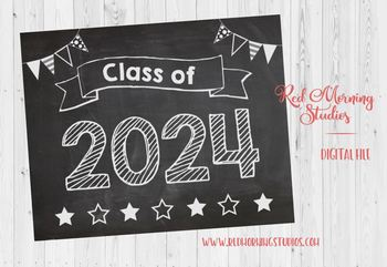 Class of 2024 sign - PRINTABLE