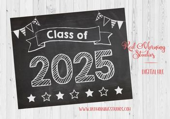 Class of 2025 sign - PRINTABLE