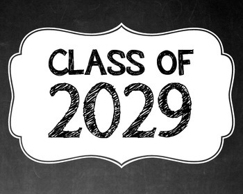 """Class of """"2030 - 2021"""" Signs"""