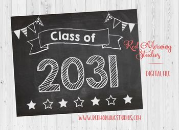 Class of 2031 sign - PRINTABLE